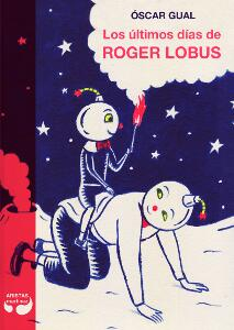 The Last Days of Roger Lobus