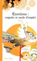 Emotions: the user's guide series