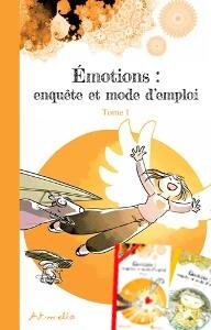 couverture trilogie Emotions Enquete et Mode d'Emploi
