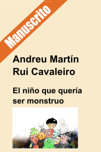 El niño que quería ser un monstruo_manuscrito